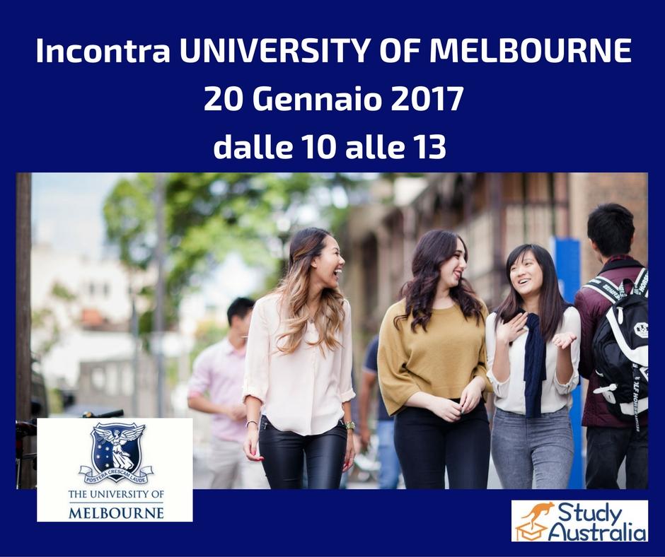 Incontra UNIVERSITY OF MELBOURNE.20 Gennaio 2017 dalle 10 alle 13